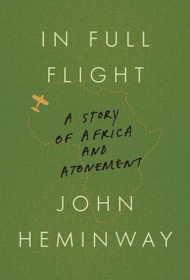 In Full Flight: A Story of Africa and Atonement Cover Image