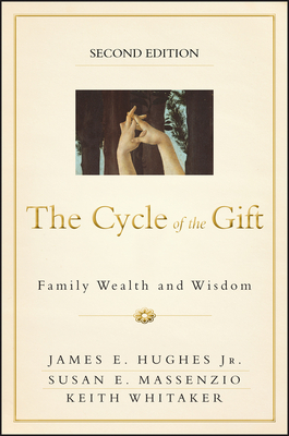 The Cycle of the Gift: Family Wealth and Wisdom Cover Image