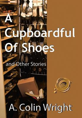 A Cupboardful of Shoes Cover