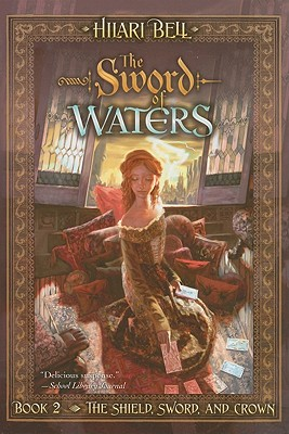 Cover for Sword of Waters (The Shield, Sword, and Crown #2)