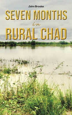 Seven Months in Rural Chad Cover Image