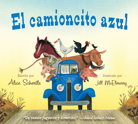 El camioncito Azul (Little Blue Truck, Spanish Edition) Cover Image