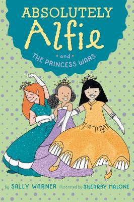 Absolutely Alfie and The Princess Wars Cover Image