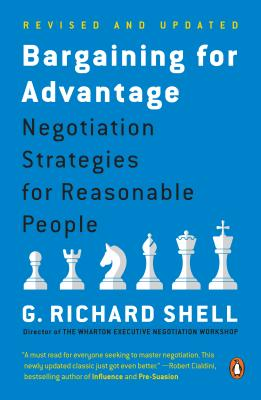 Bargaining for Advantage: Negotiation Strategies for Reasonable People Cover Image