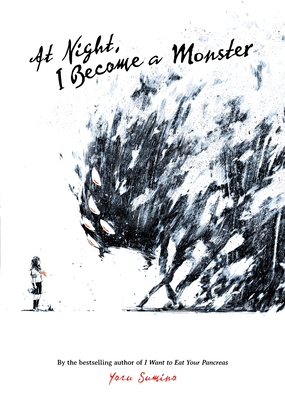 At Night, I Become a Monster (Novel) Cover Image