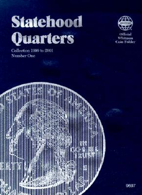 Statehood Quarters: Collection 1999 to 2001 (Official Whitman Coin Folder) Cover Image