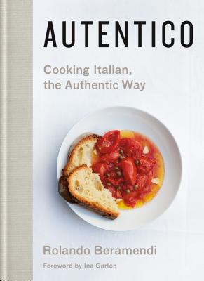 Autentico: Cooking Italian, the Authentic Way Cover Image