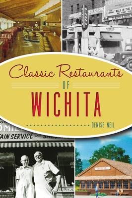 Classic Restaurants of Wichita (American Palate) Cover Image
