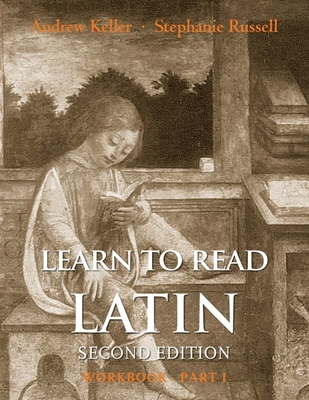 Cover for Learn to Read Latin, Second Edition (Workbook Part 1)