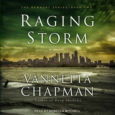 Raging Storm (Remnant #2) Cover Image