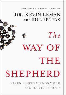 The Way of the Shepherd: Seven Secrets to Managing Productive People Cover Image