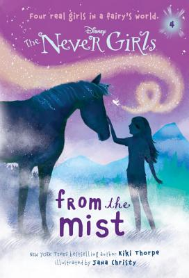 Never Girls #4: From the Mist (Disney: The Never Girls) Cover Image
