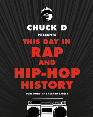 Chuck D Presents This Day in Rap and Hip-Hop History cover image