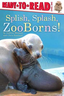 Splish, Splash, ZooBorns! Cover Image