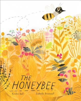 The Honeybee by Kristen Hall