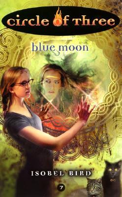 Circle of Three #7: Blue Moon Cover Image