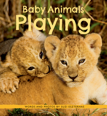 Baby Animals Playing by Suzi Eszterhas