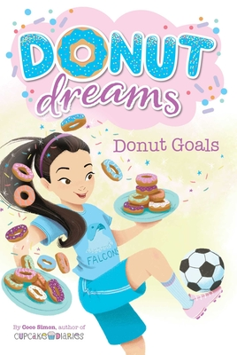Donut Goals (Donut Dreams #7) Cover Image