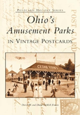 Cover for Ohio's Amusement Parks in Vintage Postcards