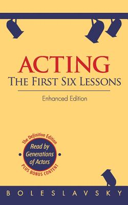 Acting: The First Six Lessons (Enhanced Edition) Cover Image