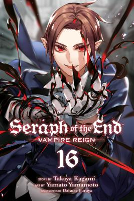 Seraph of the End, Vol. 16: Vampire Reign Cover Image