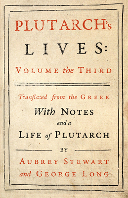 Plutarch's Lives - Vol. III Cover Image