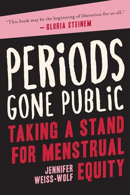 Periods Gone Public: Taking a Stand for Menstrual Equity Cover Image