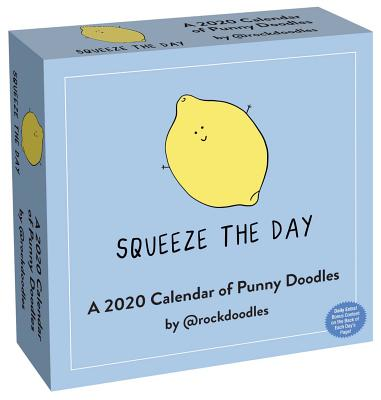 A 2020 Day-to-Day Calendar of Punny Doodles: Squeeze the Day Cover Image