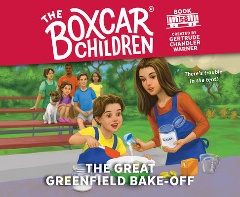The Great Greenfield Bake-Off (The Boxcar Children Mysteries #158) Cover Image