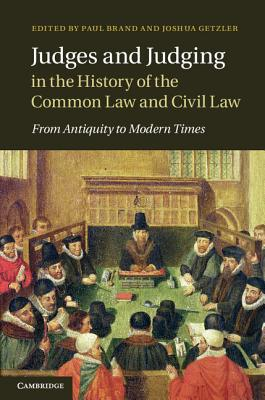 Judges and Judging in the History of the Common Law and Civil Law Cover Image