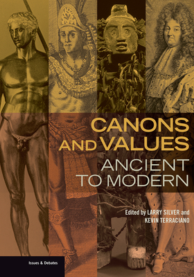 Canons and Values: Ancient to Modern (Issues & Debates) Cover Image