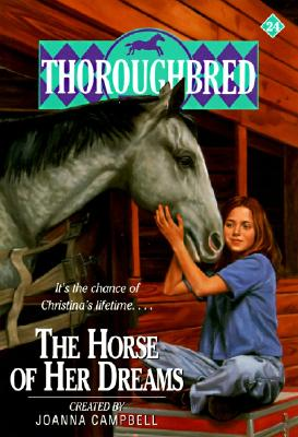 Thoroughbred #24 The Horse of Her Dreams Cover Image