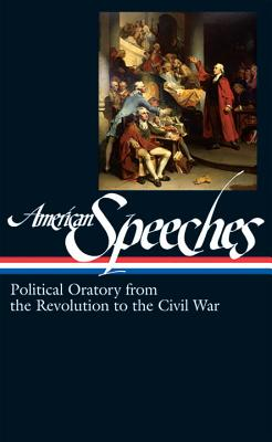 American Speeches Revolution to Civil War Cover