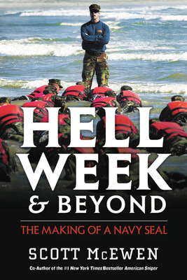 Hell Week and Beyond: The Making of a Navy SEAL Cover Image