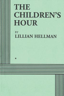 The Children's Hour (Acting Edition) Cover Image