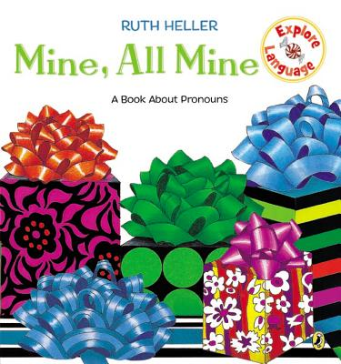 Mine, All Mine!: A Book About Pronouns (Explore!) Cover Image