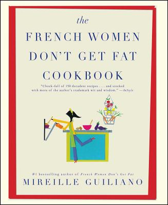 The French Women Don't Get Fat Cookbook Cover Image