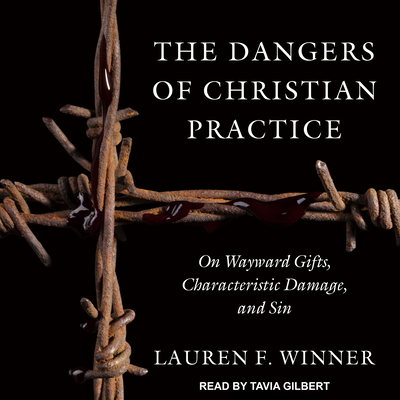 Cover for The Dangers of Christian Practice