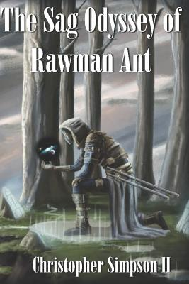The Sag Odyssey of Rawman Ant. Cover Image