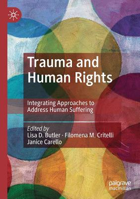 Trauma and Human Rights: Integrating Approaches to Address Human Suffering Cover Image