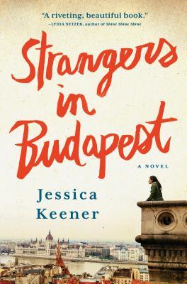 Strangers in Budapest: A Novel Cover Image
