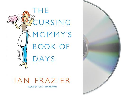 The Cursing Mommy's Book of Days Cover Image