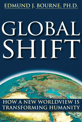 Global Shift: How a New Worldview Is Transforming Humanity Cover Image