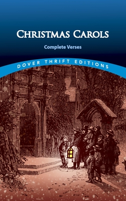 Christmas Carols: Complete Verses (Dover Thrift Editions) Cover Image