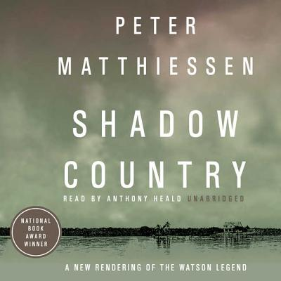 Shadow Country: A New Rendering of the Watson Legend Cover Image