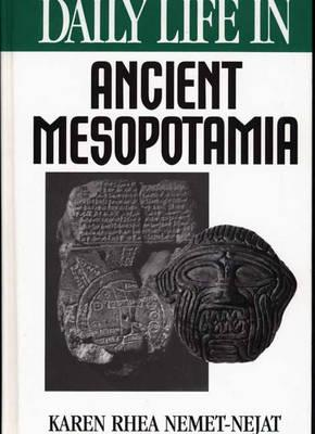 Cover for Daily Life in Ancient Mesopotamia
