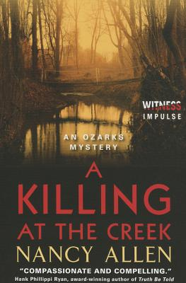 A Killing at the Creek: An Ozarks Mystery (Ozarks Mysteries) Cover Image