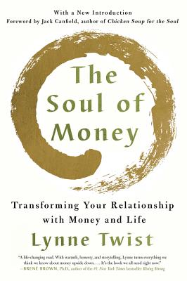 The Soul of Money: Transforming Your Relationship with Money and Life Cover Image