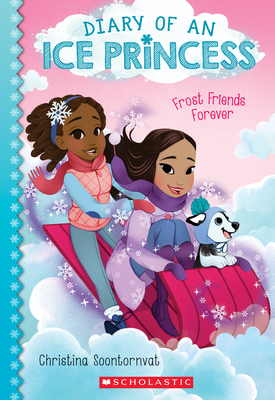 Frost Friends Forever (Diary of an Ice Princess #2) Cover Image