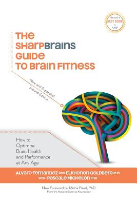 The Sharpbrains Guide to Brain Fitness Cover